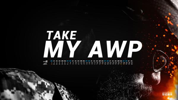 图片: 日历版-TAKE+MY+AWP.jpg