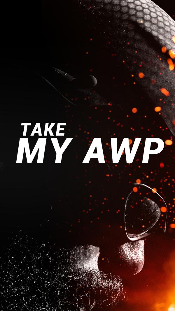 图片: 手机版+TAKE+MY+AWP.jpg