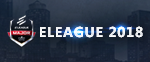 2018 ELEAGUE Major正赛